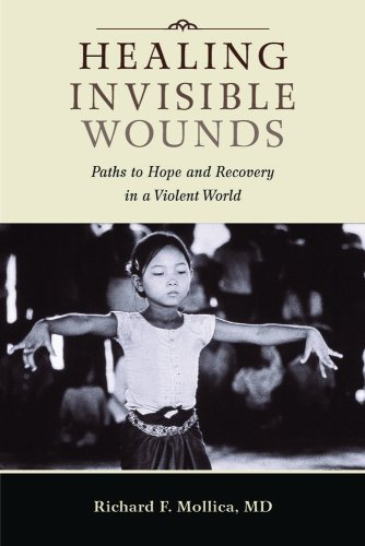 Healing Invisible Wounds: Paths to Hope and Recovery in a Violent World 9780826516411