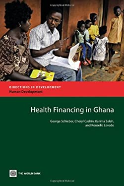 Health Financing in Ghana 9780821395660