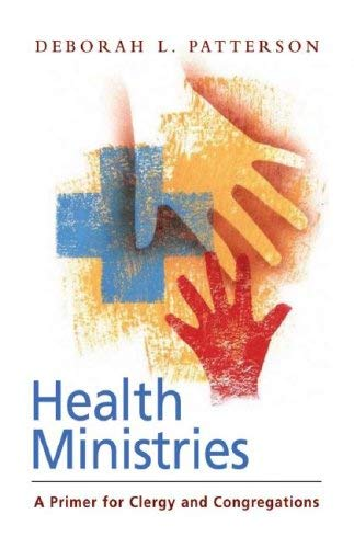 Health Ministries: A Primer for Clergy and Congregations 9780829817911