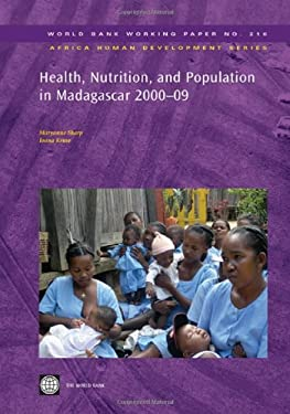 Health, Nutrition, and Population in Madagascar, 2000-09 9780821385388