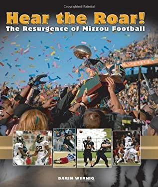 Hear the Roar!: The Resurgence of Mizzou Football 9780826218650