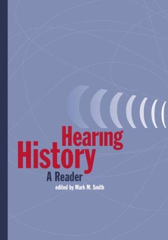 Hearing History: A Reader 9780820325835