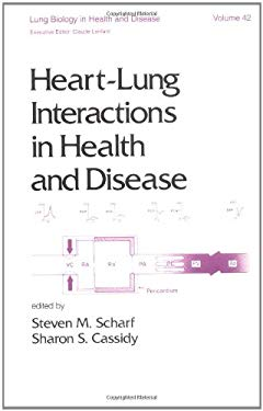 Heart-Lung Interactions in Health and Disease 9780824779863