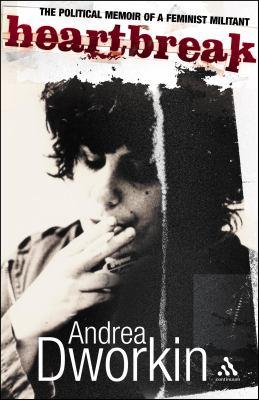 Heartbreak: The Political Memoir of a Feminist Militant 9780826491473