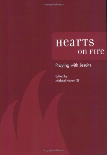 Hearts on Fire: Praying with Jesuits 9780829421200