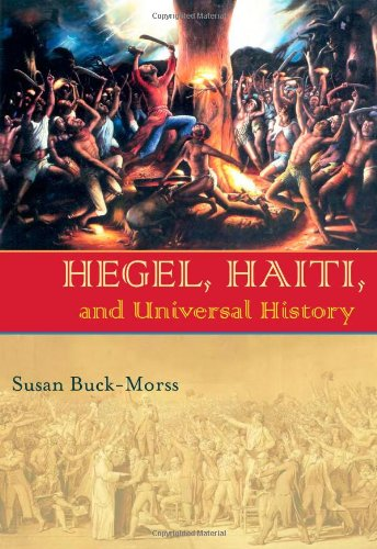 Hegel, Haiti, and Universal History 9780822959786
