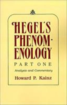 Hegel's Phenomenology: Analysis and Commentary 9780821408902