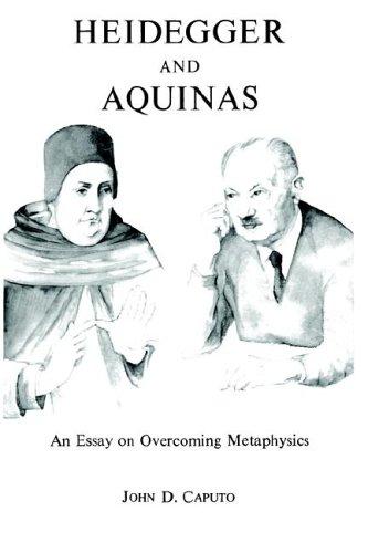 Heidegger and Aquinas 9780823210985