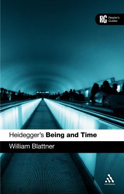 Heidegger's Being and Time: A Reader's Guide 9780826486097