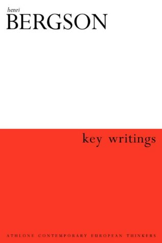 Henri Bergson: Key Writings 9780826457295
