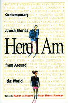 Here I Am: Contemporary Jewish Stories from Around the World - Berkman, Marsha Lee / Starkman, Elaine Marcus