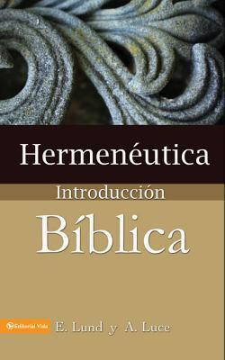 Hermeneutica: Introduccion Biblica = Heremneutics 9780829705645