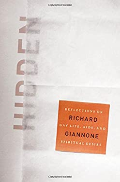 Hidden: Reflections on Gay Life, AIDS, and Spiritual Desire 9780823241842