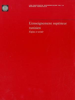 L'Enseignement Superieur Tunisien: Enjeux Et Avenir 9780821341704