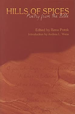 Hills of Spices: Poetry from the Bible 9780827608269
