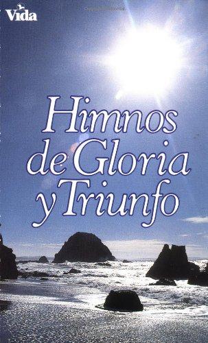 Himnos de Gloria y Triunfo. 9780829705690