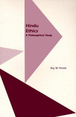 Hindu Ethics: A Philosophical Study 9780824820855