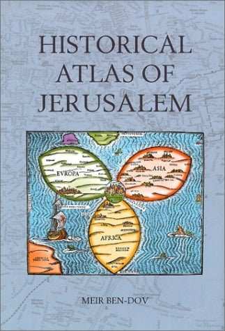 Historical Atlas of Jerusalem 9780826413796