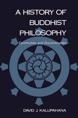 A History of Buddhist Philosophy: Continuities and Discontinuities 9780824814021