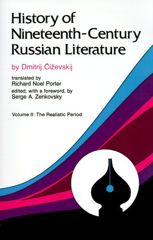History of Nineteenth-Century Russian Literature: Volume II: The Realistic Period 9780826511904