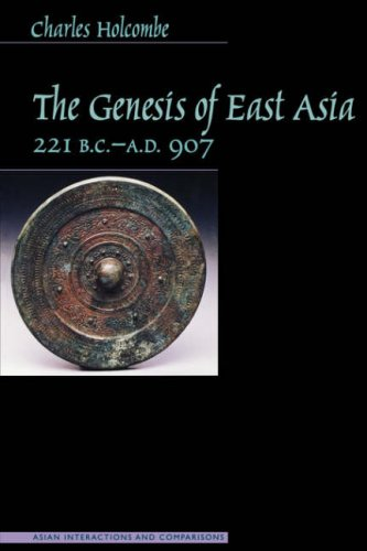 Genesis of East Asia, 221 B.C.-A.D. 907