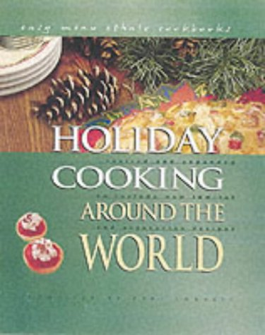Holiday Cooking Around the World 9780822541592