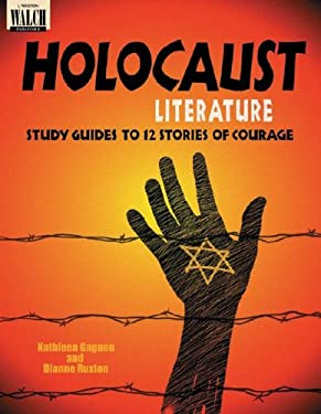 Holocaust Literature: Study Guides to 12 Stories of Courage 9780825132711