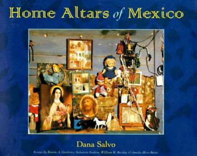 Home Altars of Mexico 9780826317858