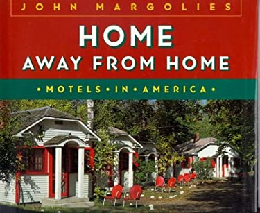 Home Away from Home: Motels in America 9780821221624