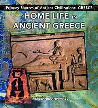 Home Life in Ancient Greece 9780823967728