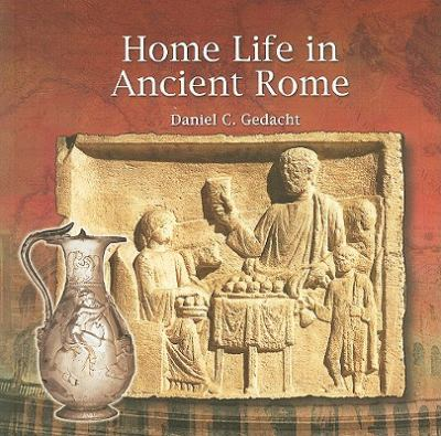 Home Life in Ancient Rome 9780823989454