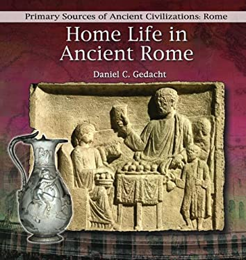 Home Life in Ancient Rome 9780823967780