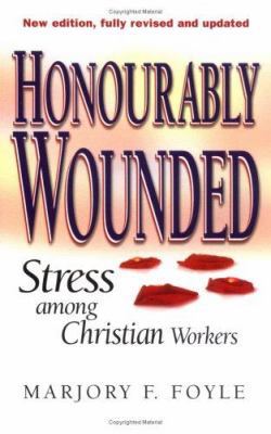 Honourably Wounded 9780825460234