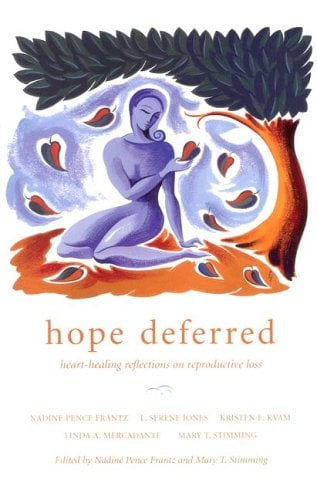 Hope Deferred: Heart-Healing Reflections on Reproductive Loss 9780829816174
