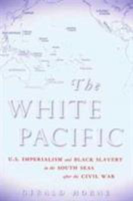 Horne: The White Pacific CL 9780824831219