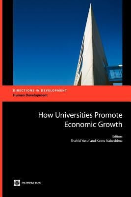 How Universities Can Promote Economic Growth 9780821367513
