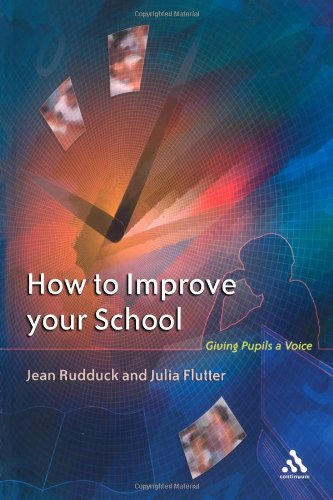 How to Improve Your School: Giving Pupils a Voice 9780826465313