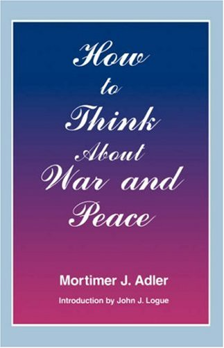How to Think about War and Peace 9780823216437