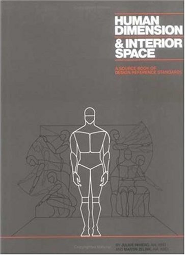 Human Dimension and Interior Space: A Source Book of Design Reference Standards 9780823072712