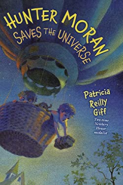 Hunter Moran Saves the Universe 9780823419494