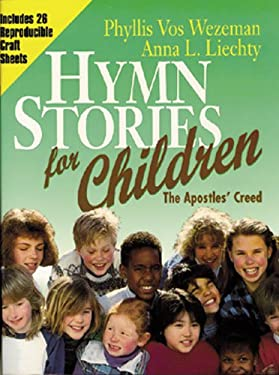 Hymn Stories for Children: The Apostiles Creed
