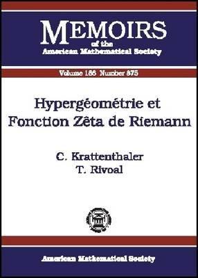 Hypergomtrie Et Fonction Zta de Riemann 9780821839614