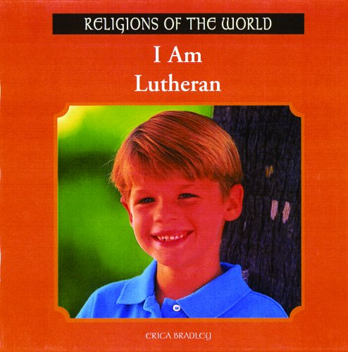 I Am Lutheran 9780823952632