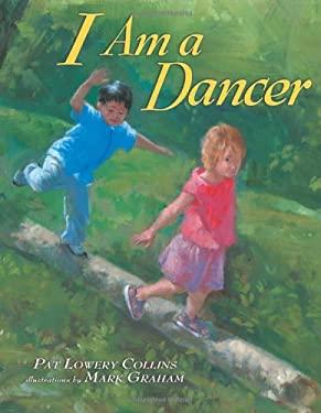 I Am a Dancer 9780822563693
