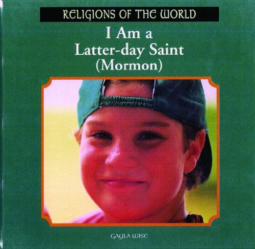 I Am a Latter-Day Saint (Mormon) 9780823952595