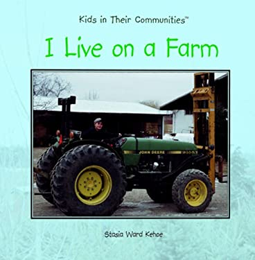 I Live on a Farm 9780823954384