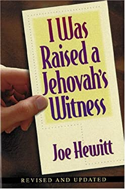 I Was Raised a Jehovah's Witness 9780825428760