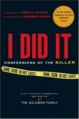 If I Did It: Confessions of the Killer 9780825305931