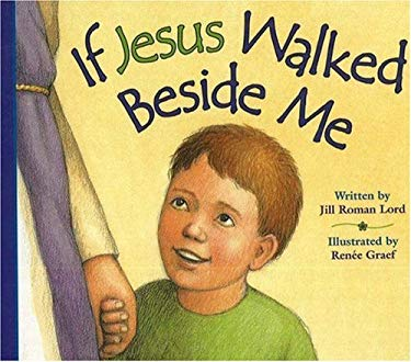 If Jesus Walked Beside Me 9780824966386