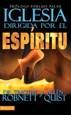 Iglesia Dirigida Por el Espiritu = The Spirit Driven Church 9780829753745